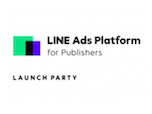 LINE、LAP for Publishers Launch Party開催