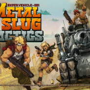 SNK、新作『METAL SLUG TACTICS』を配信決定! 『METAL SLUG』がストラテジーゲームになってSteamで登場!