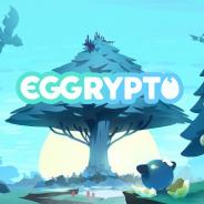 GameWith、Kyuzanと共同開発のブロックチェーンゲーム『EGGRYPTO』を2019年春にリリース予定 近日プレセールを開催