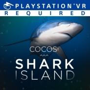 【PSVR】Alchemy VR、中南米の孤島「ココ島」近くにあるサメの楽園を捉えた『Cocos Shark Island』を配信開始