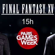 『ファイナルファンタジーXV』の実機プレイをディレクター田畑氏が解説 「Paris Games Week」でのムービーが公開に
