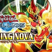 KONAMI、『遊戯王 デュエルリンクス』で第13弾メインBOX「バーニング・ノヴァ」を7月9日より配信開始!