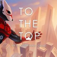 【PSVR】VRパルクール『TO THE TOP』が北米と欧州地域でリリース