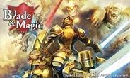 スパイク・チュンソフト、スワイプ・アクションRPG『Blade & Magic』のAndroid版をMobageでリリース