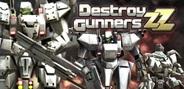 シェード、3Dロボアクションゲーム『Destroy Gunners ZZ』をAndroid版GREEでリリース
