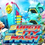 コロプラ、 街作りSLG『Super City Smash』をタイ、フィリピンのGooglePlayでリリース…『ランブル・シティ』をベースに制作
