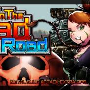 SNK、『METAL SLUG ATTACK』で期間限定イベント「On The Bad Road」を開催 SRユニット「スパイラル・ノカーナ(P.M)」が手に入る