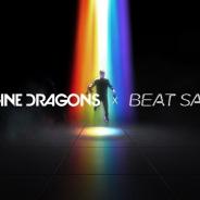 Beat Games、『Beat Saber』で「Imagine Dragons」 のミュージックパック配信開始