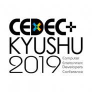 「CEDEC+KYUSHU 2019」が11月23日に福岡市の九州産業大学1号館で開催 セッション講演者の初の全国公募も実施!