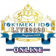 東京音響、オンラインライブ『ときめきアイドル LIVE 2020 featuring Rhythmixxx─ONLINE─』チケットを本日より順次発売