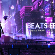 サン電子とArrowiz、VRリズムアクションゲーム『BEATS FEVER VRリズムステージ』を配信開始!!