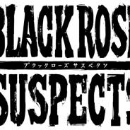 pixelfish、『Black Rose Suspects』の配信予定時期を2017年4月に変更 全プレイヤーにお詫びアイテムとして「ジュエル50個」を追加プレゼントへ