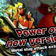 SNK、『メタルスラッグアタック』で期間限定イベント「Power of new versions」を開催