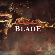 GameBank、韓国の大ヒットスマホ向けアクションRPG『BLADE』の日本独占配信を決定! 日本国内版のみ先行する新システム実装も!?