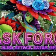 SNK、『METAL SLUG ATTACK』でイベント「TASK FORCE 8th」を開催! SRユニット「クラスティレッグス」を手に入れよう