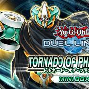 KONAMI、『遊戯王 デュエルリンクス』で第17弾ミニBOX「トルネード・オブ・ファントムズ」を25日より配信予定