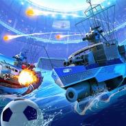 海戦ゲームでサッカー?! ウォーゲーミングジャパン、『World of Warships Blitz』で夏向け特別モード「サッカーモード」を提供
