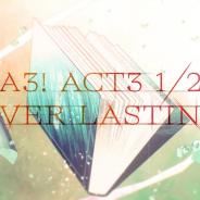 リベル、『A3!』メインストーリー第三部前半のPVを公開! 東京と大阪で駅広告掲出も開始!