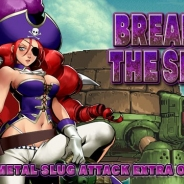 SNK、『メタルスラッグアタック』で期間限定イベント「BREAK IN THE SHELL」を開催 世界中を旅する女海賊「アイリーン」と巨大兵器が激突