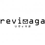 『revisions リヴィジョンズ』メールマガジンの会員登録を受付開始! 最終回を迎えたアニメや事前登録中のゲームの最新情報を発信!