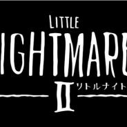 バンナム、『リトルナイトメア2』のテレビCMを放送開始! 人気ゲーム実況者キヨさんがナレーションを担当