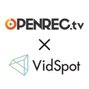 ユナイテッド、モバイル向け動画広告プラットフォーム「VidSpot」がCyberZの「OPENREC.tv」へのインストリーム広告配信を開始