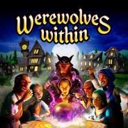 【PSVR】これぞソーシャルVR VR空間で人狼ゲームがプレイできる『Werewolves Within』を日本や北米などでリリース開始