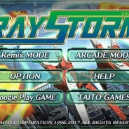 タイトー、レトロゲームを移植したアプリゲームブランド「TAITO CLASSICS」の第3弾『レイストーム』のAndroid版を配信開始