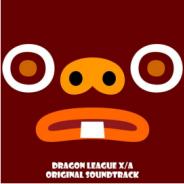 アソビズム、『ドラゴンリーグX/A』「オリジナルサウンドトラック」のダウンロード販売を本日より開始!