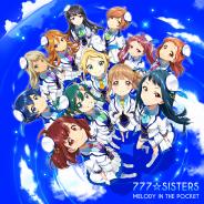 『Tokyo 7th シスターズ』777☆SISTERSのメモリアルニューシングル「MELODY IN THE POCKET」トレイラー&特設サイトを公開!