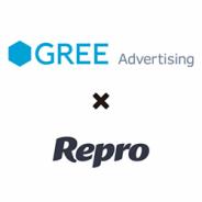 グリーアドバタイジング、Reproとアプリマーケティング領域での協業を開始 ユーザー獲得からエンゲージメント向上までを一気通貫で支援