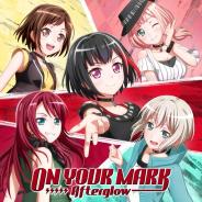 『バンドリ! ガールズバンドパーティ!』Afterglowの5thシングル「ON YOUR MARK」が本日発売!