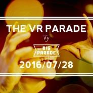 ParadeAll、「THE VR PARADE」を渋谷で開催 エンタテインメント x VRをテーマにしたカンファレンス