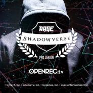 CyberZ、『RAGE Shadowverse Pro League』のセカンドシーズン第1節を「OPENREC.tv」で10月14日11時より放送開始!