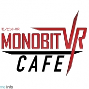 モノビット、VRコンテンツが手軽に体験できる「モノビットVRカフェ」を秋葉原にGW限定でオープン!