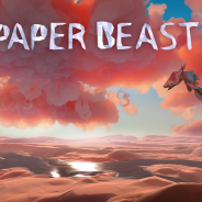 【PSVR】データーサーバーに生まれた新たな世界を巡る冒険 『PAPER BEAST』が2019年末にリリース