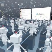 クラスター、VRソーシャルルームアプリ「cluster.」正式版を5月にグローバルリリース 仮想空間で動画視聴やイベント参加、ライブ体験を共有