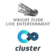 Wright Flyer Live Entertainment、バーチャルイベントPF「cluster」を運営するクラスターとアバター連携強化のため資本業務提携を実施