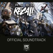 EPIC GAMES、VR FPSの傑作『ROBO RECALL』 サントラを無料公開 サウンドデザイナーSeth氏へのインタビューも掲載
