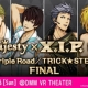DMM、3月11日から開催の「3 Majesty × X.I.P. LIVE -Triple Road/TRICK★STER- FINAL」の電子チケットの販売を「DMM.E」で開始