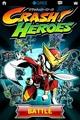 ランド・ホー、スマホ版「GREE」で『クラッシュヒーローズ』の提供開始…Unityで開発したカードゲーム