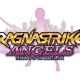 DMMゲームズ、『ラグナストライクエンジェルズ』のリリース時期を初夏から秋頃に延期…コンテンツ拡充とクオリティアップのため