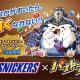 ガンホー、『パズル&ドラゴンズ』でチョコレートブラント「スニッカーズ」とのコラボキャンペーンを開始!