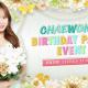 ポノス、『SUPERSTAR IZ*ONE』でチェウォン誕生日記念イベント「CHAEWON's BIRTHDAY PARTY EVENT」を開催!