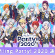 コロプラ、『DREAM!ing』で初のオンラインイベント「DREAM!ing Party! 2020」の公式速報を公開! アーカイブ配信も決定!