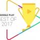 Google、「Google Play ベスト オブ 2017」のユーザー投票部門の投票受付を開始