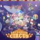 IDLEIDEAFACTORY、ヒーリングゲーム『アビスリウム』で新しいコンセプト「サーカス」のアップデート