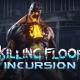 人気サバイバルFPSのVR版『KILLING FLOOR: INCURSION』がOculusでリリース グロテスクなクリーチャーの群れから生き延びろ