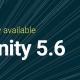 Unity、Google DaydreamやSwitchに対応したバージョン5.6をリリース