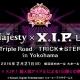 コーエーテクモ、『ときめきレストラン☆☆☆』ライブイベント「3 Majesty × X.I.P. LIVE -Triple Road/TRICK★STER- in Yokohama」を開催 本日チケット最速販売開始